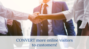 Convert more online visitors to customers!